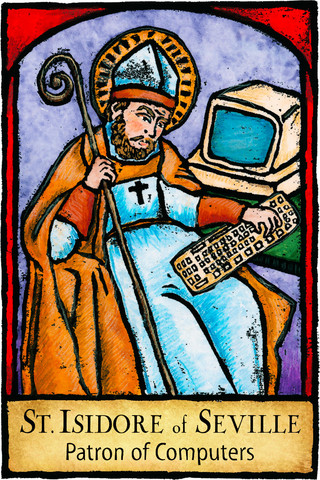 St. Isidore of Seville, Patron Saint of Technology